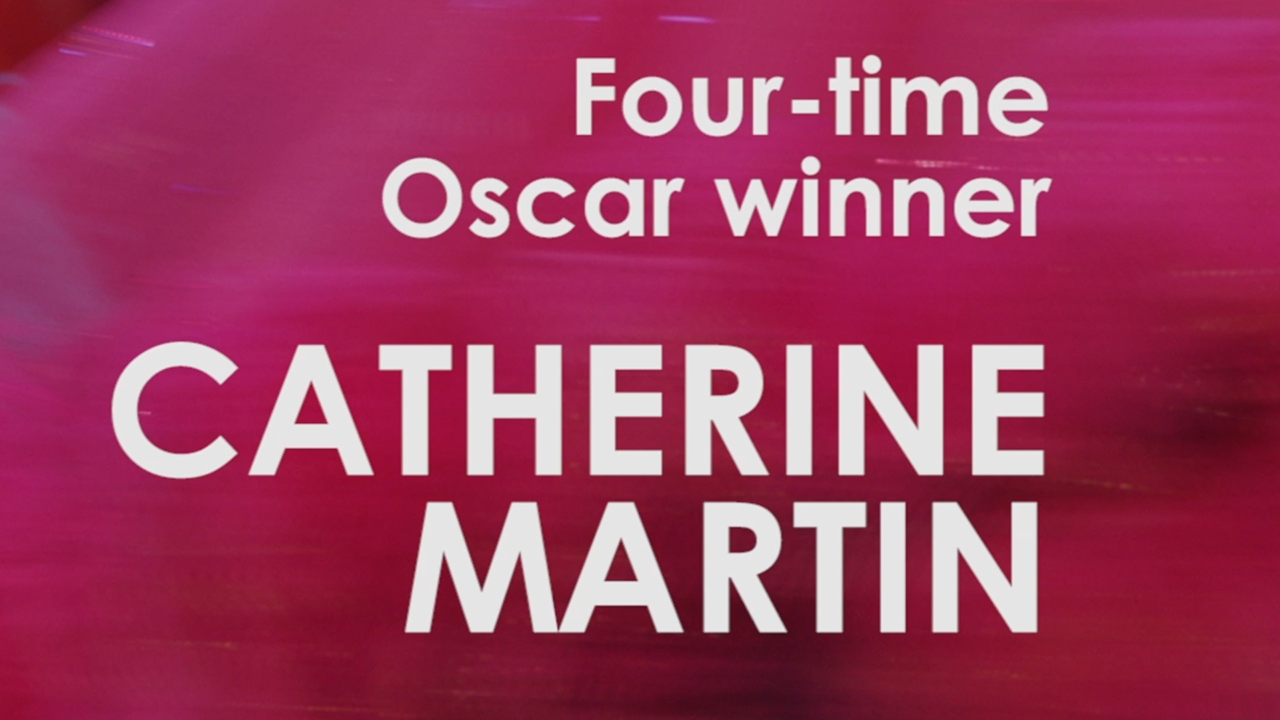 CATHERINE MARTIN (COSTUME DESIGNER)