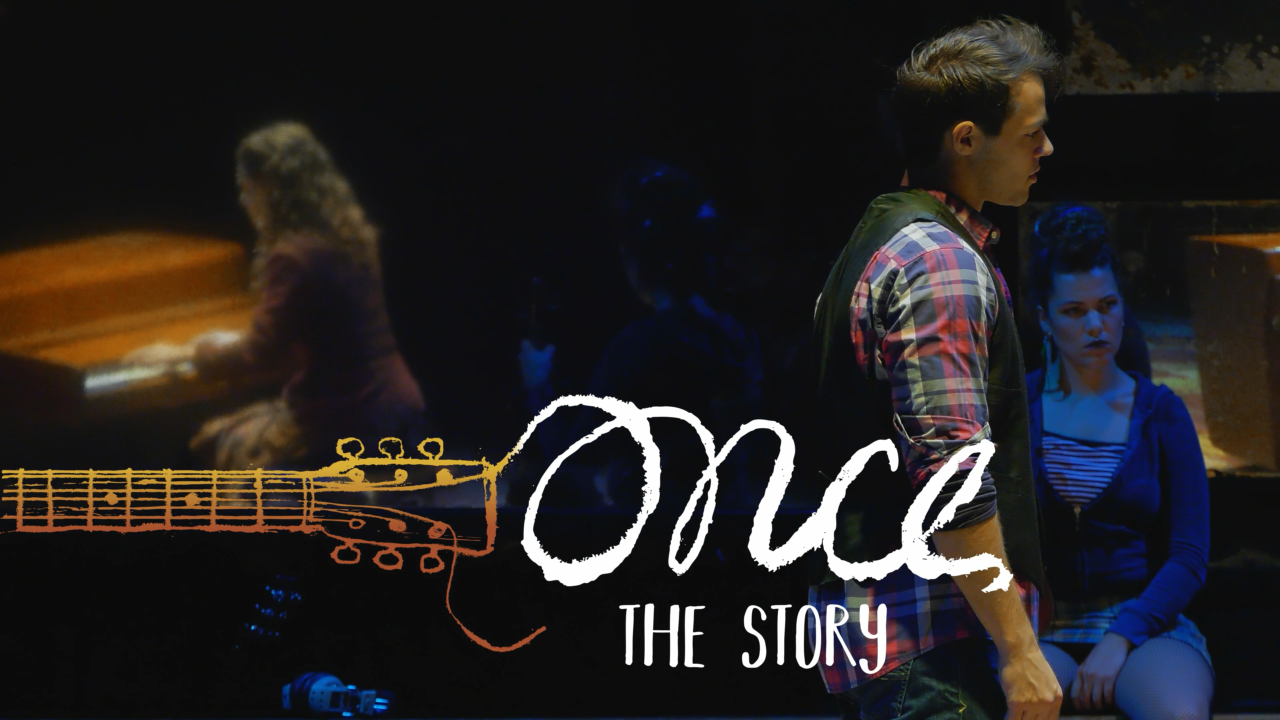 ONCE: THE STORY