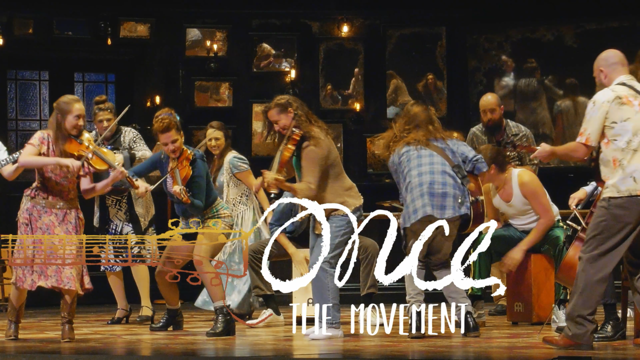 ONCE: THE MOVEMENT